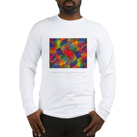 Dream Within Dream Quote Long Sleeve T-Shirt