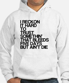Bleeds For Five Days Hoodie