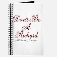 Dont Be A Richard Journal