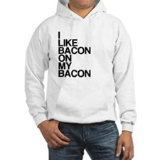 I Like Bacon on my Bacon Hoodie