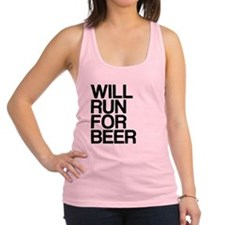 WILL RUN FOR BEER Racerback Tank Top