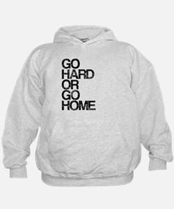 Go Hard or Go Home, Aged, Hoodie