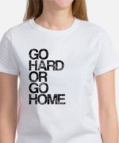 Go Hard or Go Home, Aged, Tee