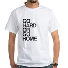 Go Hard or Go Home, Aged, Shirt