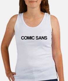 Comic Sans, in Helvetica Women's Tank Top
