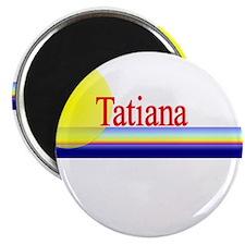 "Tatiana 2.25"" Magnet (10 pack)"