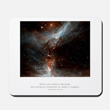 Universe Conspires Quote Mousepad