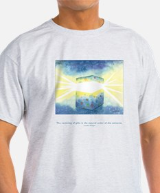 Receive Gifts Natural Quote T-Shirt