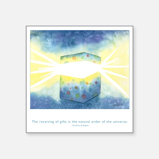 "Receive Gifts Natural Quote Square Sticker 3"" x 3"""