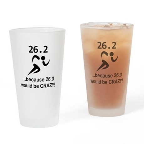 263 Would Be Crazy Black.png Drinking Glass