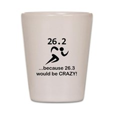 263 Would Be Crazy Black.png Shot Glass
