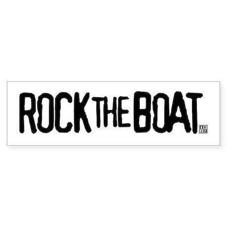 Rock the Boat Bumper Sticker