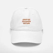 Cheap Ass Halloween Costume Baseball Baseball Cap