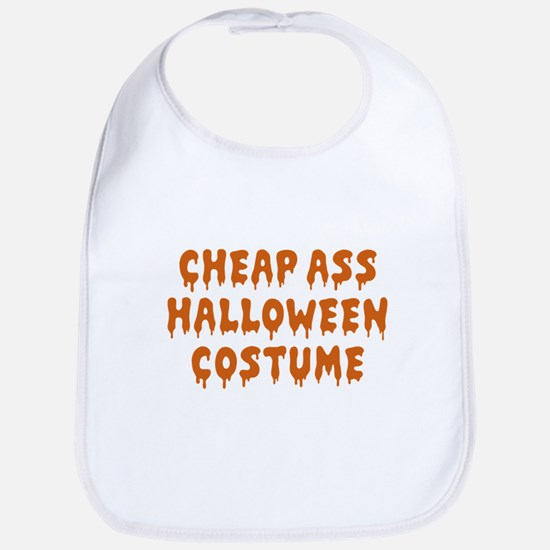 Cheap Ass Halloween Costume Bib
