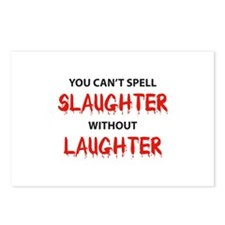 You can't spell Slaughter without Laughter Postcar