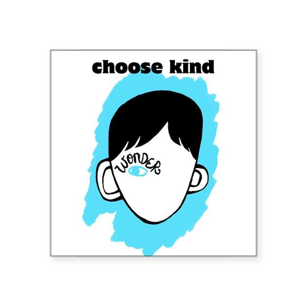 Wonder Quot Choose Kind Quot Square Sticker 3 Quot X 3 Quot By Listing