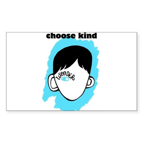 """WONDER """"choose kind"""" Sticker (Rectangle)"""