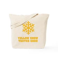 Yellow snow tastes good No.4 Tote Bag