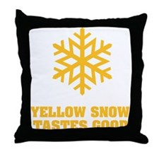 Yellow snow tastes good No.4 Throw Pillow