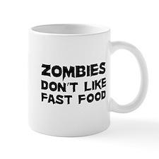 Zombies don't like fast food Mug