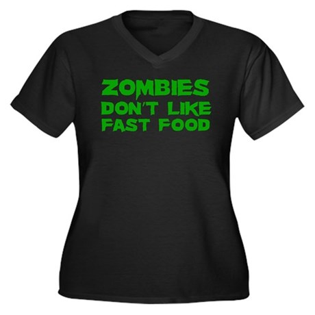 Zombies don't like fast food Women's Plus Size V-N