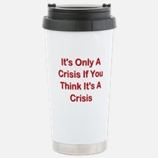 It's Only A Crisis If You Think It's A Crisis Cera