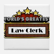 World's Greatest Law Clerk Tile Coaster