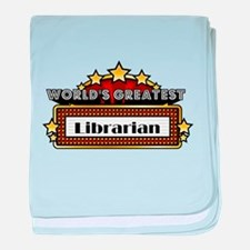 World's Greatest Librarian baby blanket