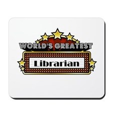 World's Greatest Librarian Mousepad