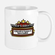 World's Greatest Litigation Support Specialist Mug