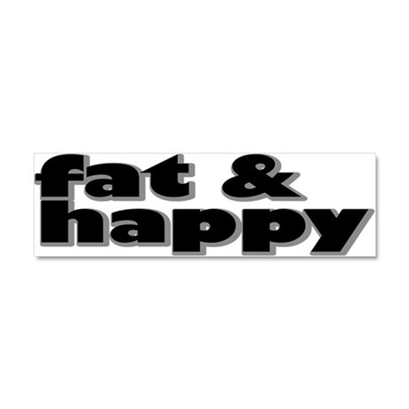 Fat and Happy Car Magnet 10 x 3