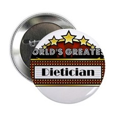 "World's Greatest Dietician 2.25"" Button"