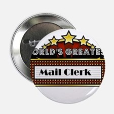 "World's Greatest Mail Clerk 2.25"" Button"