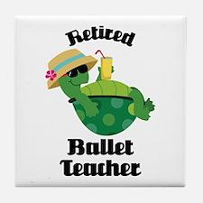 Retired Ballet Teacher Gift Tile Coaster