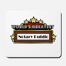 World's Greatest Notary Public Mousepad