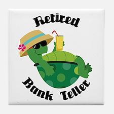 Retired Bank Teller Gift Tile Coaster