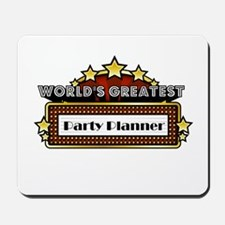 World's Greatest Party Planner Mousepad