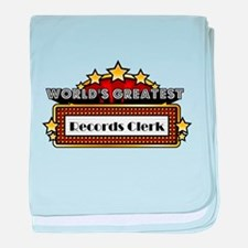 World's Greatest Records Clerk baby blanket