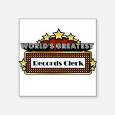 "World's Greatest Records Clerk Square Sticker 3"" x"
