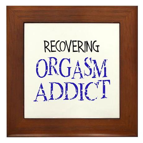 Recovering Orgasm Addict Framed Tile