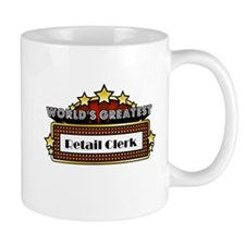 World's Greatest Retail Clerk Mug