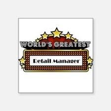 World's Greatest Retail Manager Square Sticker 3""