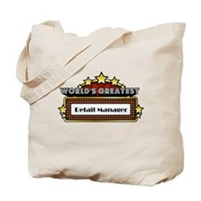 World's Greatest Retail Manager Tote Bag