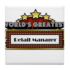 World's Greatest Retail Manager Tile Coaster