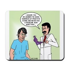 Prostate Exam Mousepad