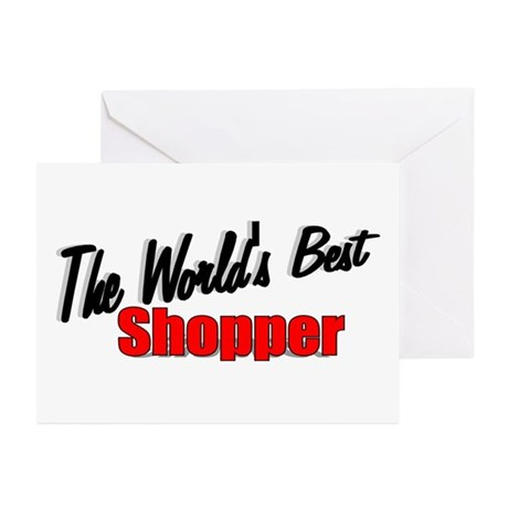 """The World's Best Shopper"" Greeting Cards (Package"