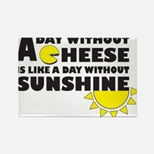 A Day Without Cheese Rectangle Magnet