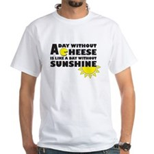 A Day Without Cheese Shirt