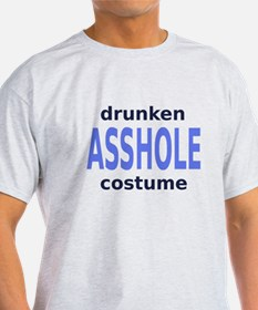 Drunken asshole costume T-Shirt