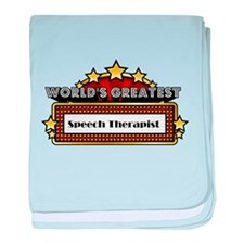 World's Greatest Speech Therapist baby blanket